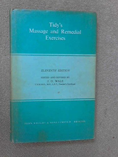 Massage and Remedial Exercises: Henry Tidy