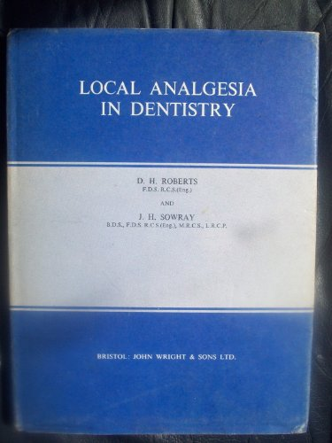 LOCAL ANALGESIA IN DENTISTRY.: D. H AND