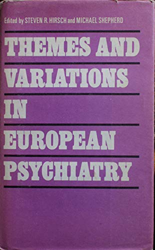 9780723603337: Themes and Variations in European Psychiatry: An Anthology