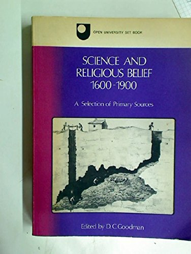 9780723603603: Science and Religious Belief, 1600-1900 (Open University set book)