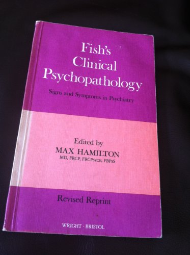 Fish's Clinical psychopathology: Signs and symptoms in: F. J Fish