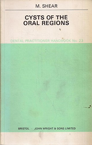 9780723604204: Cysts of the Oral Region (Dental Practical Handbooks)