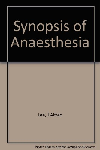 9780723604426: Synopsis of Anaesthesia