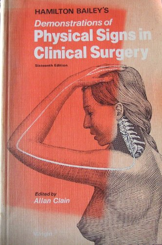 9780723605188: Hamilton Bailey's Demonstrations of Physical Signs in Clinical Surgery
