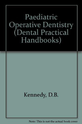 9780723605256: Paediatric Operative Dentistry (Dental Practical Handbooks)