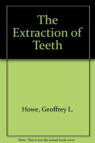 9780723605621: The Extraction of Teeth