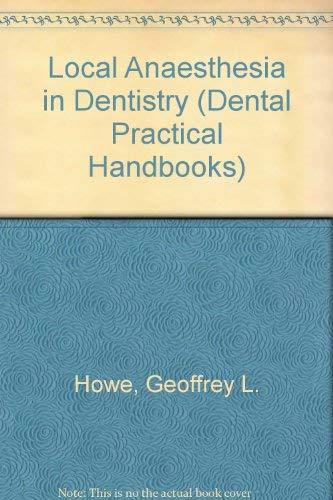 9780723605997: Local Anaesthesia in Dentistry (Dental Practical Handbooks)