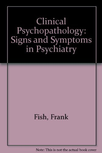 9780723606055: Clinical Psychopathology: Signs and Symptoms in Psychiatry