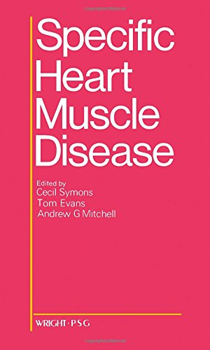 Specific Heart Muscle Disease (9780723606413) by Cecil Symons; etc.