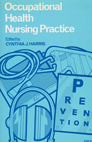 Occupational Health Nursing Practice: Harris, Cynthia J.