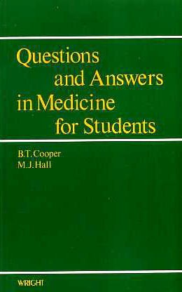Questions and Answers in Medicine for Students: Cooper, Brian T.,