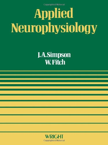 9780723607076: Applied Neurophysiology: With Particular Reference to Anesthesia