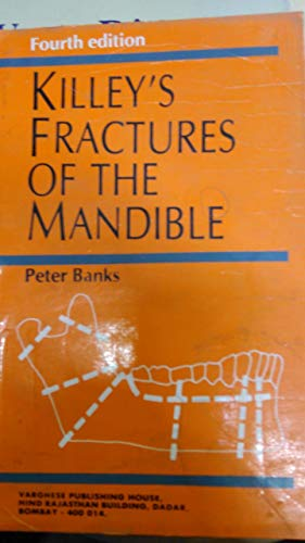 Killey's Fractures of the Mandible: Banks Peter
