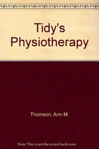 9780723607489: Tidy's Physiotherapy