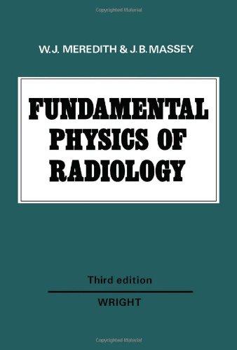 9780723607786: Fundamental Physics of Radiology
