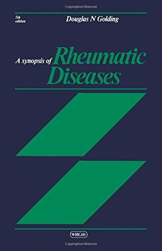 A Synopsis of Rheumatic Diseases: Golding, Douglas N.
