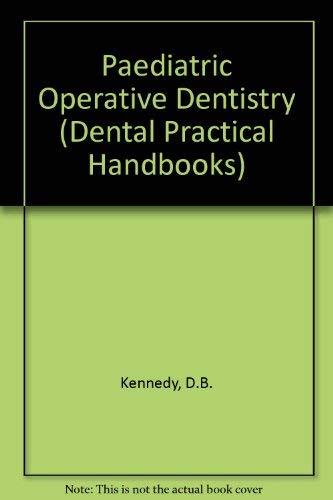 9780723608776: Paediatric Operative Dentistry (Dental Practical Handbooks)