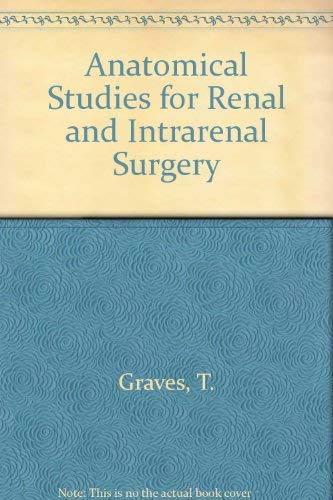 Anatomical Studies for Renal and Intrarenal Surgery