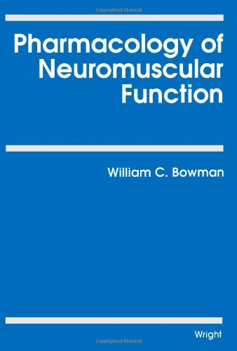 9780723609131: Pharmacology of Neuromuscular Function