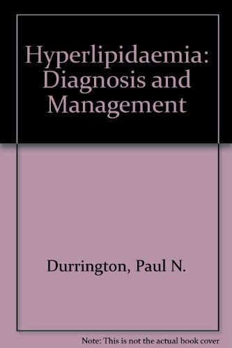 9780723609155: Hyperlipidaemia: Diagnosis and Management