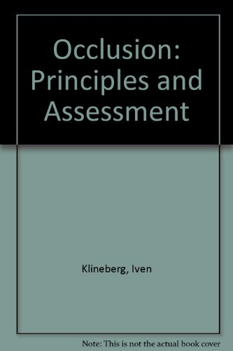 9780723609902: Occlusion: Principles and Assessment