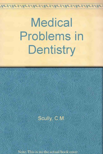 9780723609995: Medical Problems in Dentistry