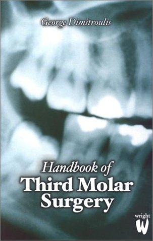 9780723610847: Handbook of Third Molar Surgery, 1e