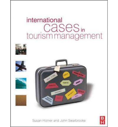 9780723611165: International Cases in Tourism Management