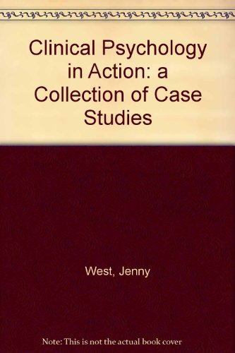 9780723611998: Clinical Psychology in Action: a Collection of Case Studies