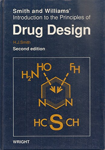 9780723612117: Smith and Williams' Introduction to the Principles of Drug Design