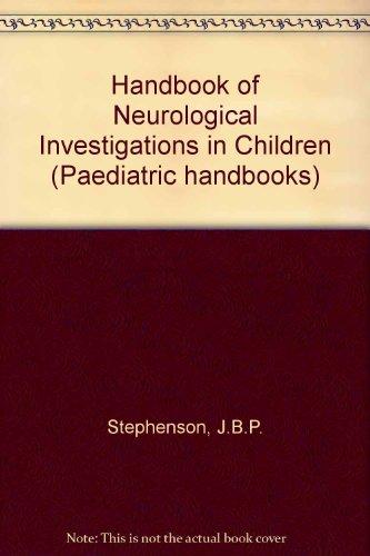 9780723612957: Handbook of Neurological Investigations in Children (Handbook of Investigations in Children)