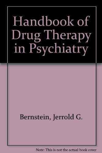 Handbook of Drug Therapy in Psychiatry: Bernstein, Jerrold G.