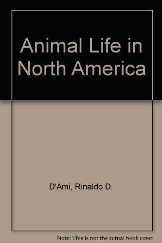 9780723807070: Animal Life in North America