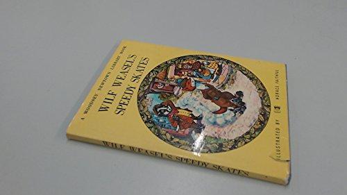9780723807162: Wilf Weasel's Speedy Skates ([A Woodsey Newtown library book])