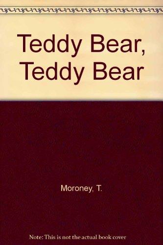 9780723901044: Teddy Bear, Teddy Bear