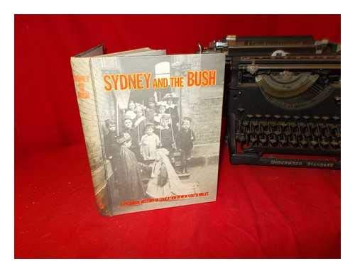 9780724044795: Sydney and the Bush A Pictorial History of Education in New South Wales
