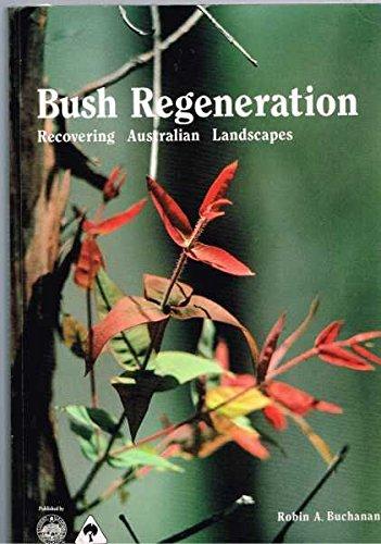 9780724078776: Bush Regeneration Recovering Australian Landscapes