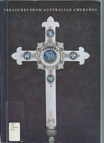 Treasures from Australian churches (9780724101108) by O'Callaghan, Judith