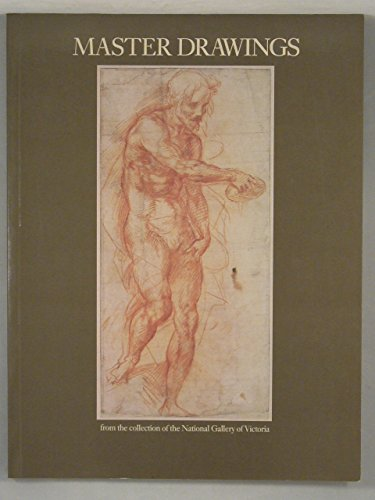Master Drawings from the Collection of the National Gallery of Victoria