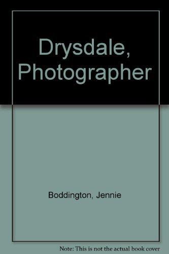 9780724101214: Drysdale, Photographer