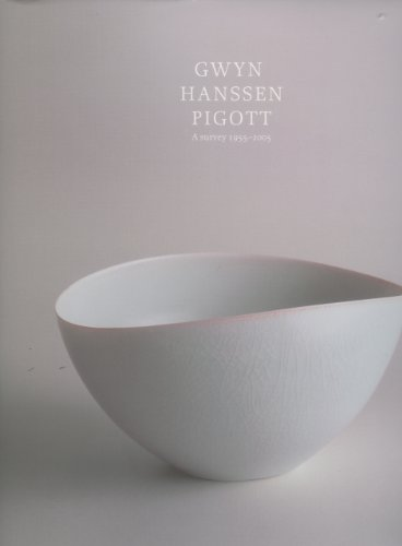 9780724102648: Gwyn Hanssen Pigott: a survey of works 1955-2005