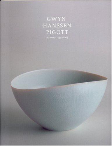 9780724102655: Gwyn Hanssen Pigott: A Survey 1955 - 2005 (Paperback)