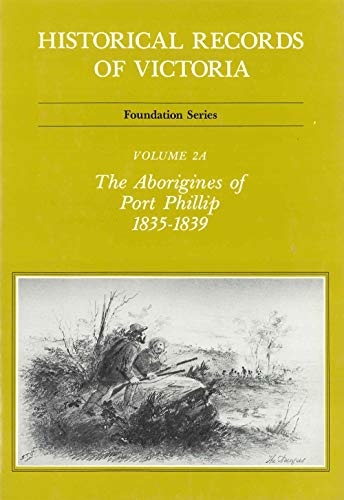 9780724182633: Historical Records Of Victoria V2a (Vol 2A)