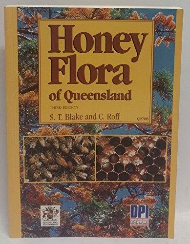 9780724223718: HONEY FLORA OF QUEENSLAND Third Edition
