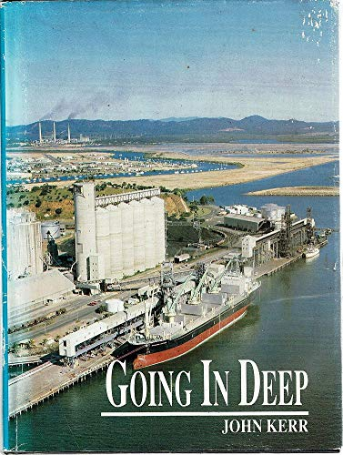 Going in Deep : History of the Gladstone Port Authority
