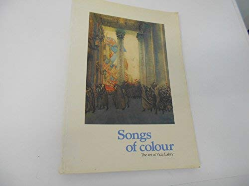 Supplement to Songs of colour: The art of Vida Lahey : works located to 1989 : alphabetical list of...