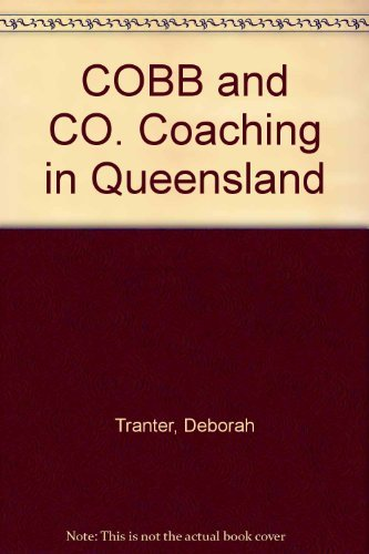 Cobb & Co: Coaching in Queensland