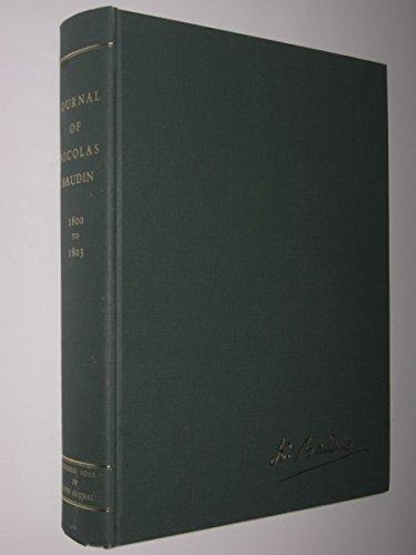 The Journal of Post Captain Nicolas Baudin,: Baudin, Nicolas; Cornell,