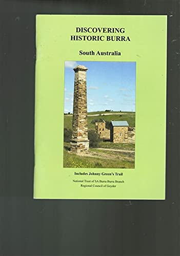 9780724343935: Discovering historic Burra, South Australia