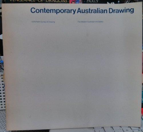 CONTEMPORARY AUSTRALIAN DRAWING. 1978 Perth Survey of: KLEPAC, Lou (editor).
